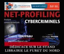 """Dédicace livre """"Net-profiling : analyse comportementale des cybercriminels"""" FIC Nadine TOUZEAU"""