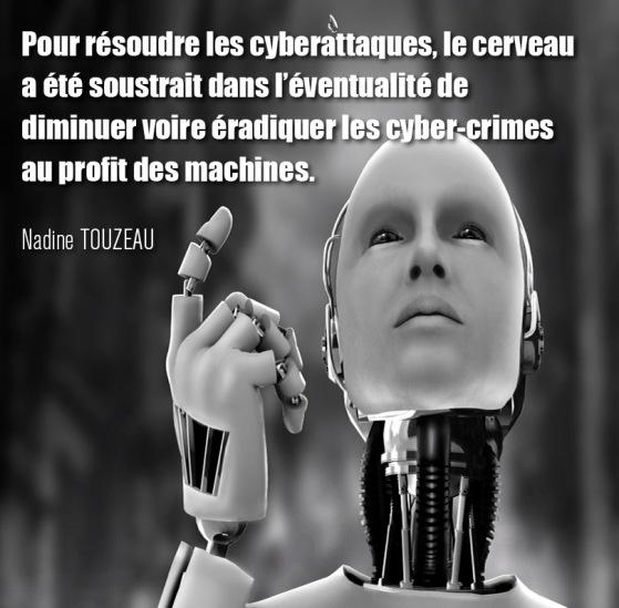 """Citation extraite livre """"Net-profiling : analyse comportementale des cybercriminels"""" de Nadine Touzeau"""