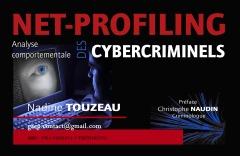 """Nadine Touzeau net-profiler Couverture format clé USB """"Net-Profiling : l'analyse comportementale des cybercriminels"""" ©. Le livre de Nadine TOUZEAU"""