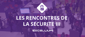 RENCONTRES SECURITE III