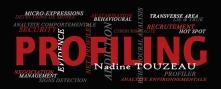 Profiling by Nadine TOUZEAU Profilage